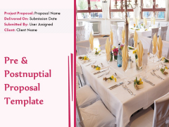 Pre And Postnuptial Proposal Template Ppt PowerPoint Presentation Complete Deck With Slides