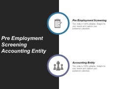 Pre Employment Screening Accounting Entity Ppt PowerPoint Presentation Show Influencers