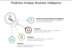 Predictive Analysis Business Intelligence Ppt PowerPoint Presentation Ideas Summary Cpb