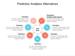 Predictive Analytics Alternatives Ppt PowerPoint Presentation Gallery Examples Cpb