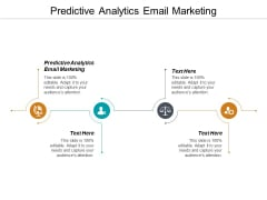 Predictive Analytics Email Marketing Ppt PowerPoint Presentation Pictures Structure Cpb