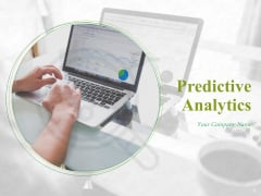 Predictive Analytics Ppt PowerPoint Presentation Complete Deck With Slides
