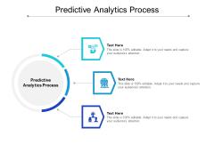 Predictive Analytics Process Ppt PowerPoint Presentation Ideas Images Cpb Pdf