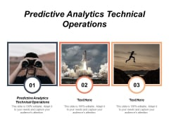 Predictive Analytics Technical Operations Ppt Powerpoint Presentation Portfolio Deck Cpb