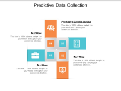 Predictive Data Collection Ppt PowerPoint Presentation Model Slide Portrait Cpb