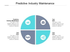 Predictive Industry Maintenance Ppt PowerPoint Presentation Pictures Example Cpb Pdf
