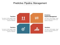 Predictive Pipeline Management Ppt PowerPoint Presentation Portfolio Images Cpb Pdf