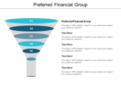 Preferred Financial Group Ppt PowerPoint Presentation Model Graphics Template