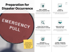 Preparation For Disaster Occurrence Ppt PowerPoint Presentation Outline Aids