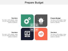 Prepare Budget Ppt PowerPoint Presentation Outline Maker Cpb