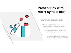 Present Box With Heart Symbol Icon Ppt PowerPoint Presentation Styles Portfolio