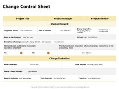Present Future Budgeting Change Control Sheet Ppt PowerPoint Presentation Pictures Slide Portrait PDF