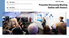 Presenter Discussing Meeting Outline With Viewers Ppt PowerPoint Presentation Model Skills PDF