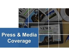 Press And Media Coverage Ppt PowerPoint Presentation Portfolio