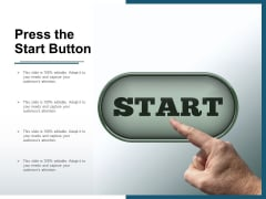 Press The Start Button Ppt PowerPoint Presentation Portfolio Show