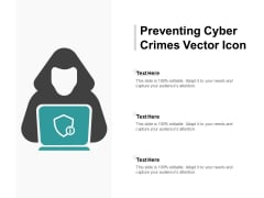 Preventing Cyber Crimes Vector Icon Ppt PowerPoint Presentation Styles Slides