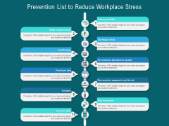 Prevention List To Reduce Workplace Stress Ppt PowerPoint Presentation Gallery Guide PDF