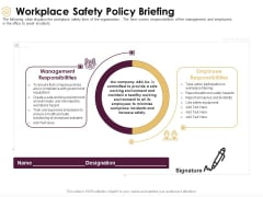 Preventive Measures Workplace Workplace Safety Policy Briefing Ppt Pictures Gallery PDF