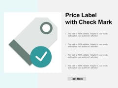 Price Label With Check Mark Ppt PowerPoint Presentation Model Maker