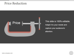 Price Reduction Ppt PowerPoint Presentation Example