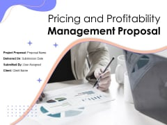 Pricing And Profitability Management Proposal Ppt PowerPoint Presentation Complete Deck With Slides
