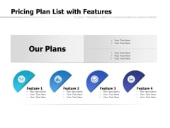 Pricing Plan List With Features Ppt PowerPoint Presentation Layouts Elements