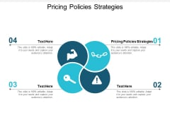 Pricing Policies Strategies Ppt PowerPoint Presentation File Graphics Cpb
