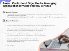 Pricing Profitability Management Project Context And Objective For Managing Organizational Strategy Services Introduction PDF