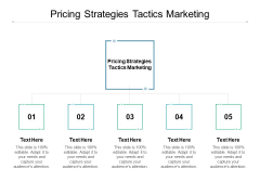 Pricing Strategies Tactics Marketing Ppt PowerPoint Presentation Show Example Topics Cpb
