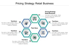 Pricing Strategy Retail Business Ppt PowerPoint Presentation Model Example Introduction Cpb