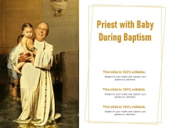 Priest With Baby During Baptism Ppt PowerPoint Presentation Styles Background