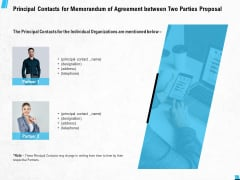 Principal Contacts For Memorandum Of Agreement Between Two Parties Proposal Ppt PowerPoint Presentation File Samples