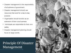 Principle Of Disaster Management Ppt PowerPoint Presentation Microsoft