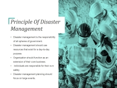 Principle Of Disaster Management Ppt PowerPoint Presentation Templates