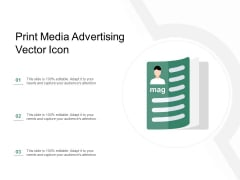 Print Media Advertising Vector Icon Ppt PowerPoint Presentation Pictures Demonstration