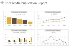 Print Media Publication Report Ppt PowerPoint Presentation Summary Information