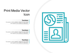 Print Media Vector Icon Ppt PowerPoint Presentation Layouts Template