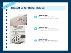 Printable Rent Receipt Template Contact Us For Rental Receipt Ppt PowerPoint Presentation Styles Influencers PDF