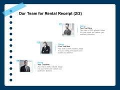 Printable Rent Receipt Template Our Team For Rental Receipt Marketing Ppt PowerPoint Presentation Layouts Show PDF