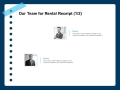 Printable Rent Receipt Template Our Team For Rental Receipt Strategy Ppt PowerPoint Presentation Summary Infographics PDF