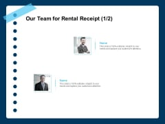Printable Rent Receipt Template Our Team For Rental Receipt Teamwork Ppt Infographics Images PDF