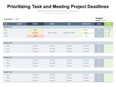 Prioritizing Task And Meeting Project Deadlines Ppt PowerPoint Presentation Summary Graphics Download PDF