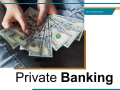 Private Banking Pyramid Location Ppt PowerPoint Presentation Complete Deck