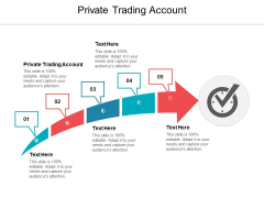 Private Trading Account Ppt PowerPoint Presentation Infographics Visual Aids Cpb Pdf
