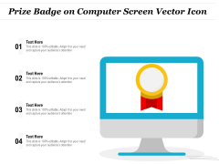 Prize Badge On Computer Screen Vector Icon Ppt PowerPoint Presentation Icon Slides PDF