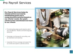 Pro Payroll Services Ppt PowerPoint Presentation Slide Download