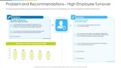 Problem And Recommendations High Employee Turnover Ppt Inspiration Show PDF