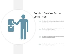 Problem Solution Puzzle Vector Icon Ppt PowerPoint Presentation Outline Graphics Tutorials