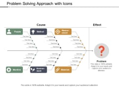 Problem Solving Approach With Icons Ppt Powerpoint Presentation Styles Themes