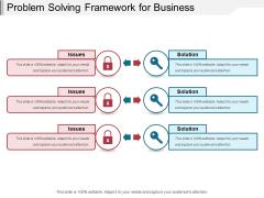 Problem Solving Framework For Business Ppt PowerPoint Presentation Infographics Graphics Design PDF